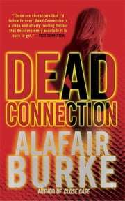 Dead Connection ebook by Alafair Burke
