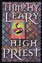 High Priest ebook by Timothy Leary