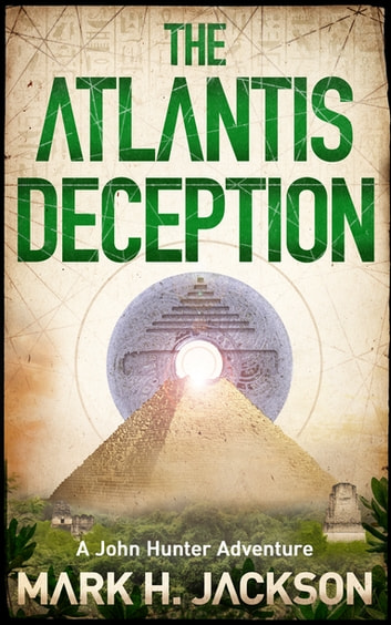 The Atlantis Deception ebook by Mark Jackson