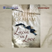Lucia in Love (digital) audiobook by Heather Graham