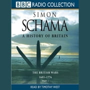 A History Of Britain - Volume 3 - The Fate of Empire 1776-2000 audiobook by Simon Schama