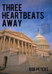 Three Heartbeats Away ebook by Rob Peters