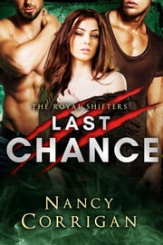 Last Chance - Royal-Kagan series ebook by Nancy Corrigan