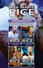 The Men of Midnight Collection - An Anthology ebook by Lisa Marie Rice