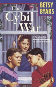 The Cybil War ebook by Betsy Byars