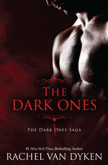 The Dark Ones ebook by Rachel Van Dyken