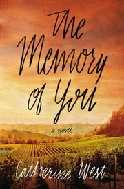 The Memory of You ebook by Catherine West