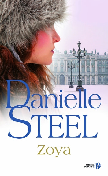Zoya eBook by Danielle STEEL