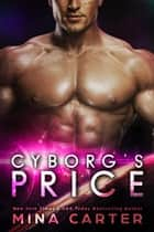 Cyborg's Price - Zodiac Cyborgs, #2 ebook by Mina Carter