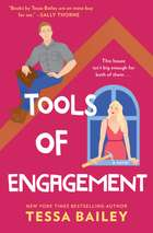 Tools of Engagement - A Novel ebook by Tessa Bailey