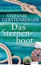 Das Sternenboot - Roman ebook by Stefanie Gerstenberger