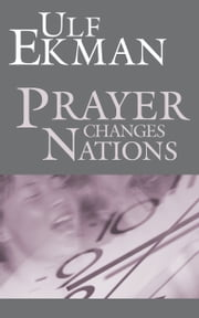 Prayer that changes Nations ebook by Ulf Ekman