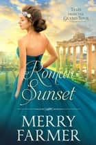 Roman Sunset ebook by Merry Farmer
