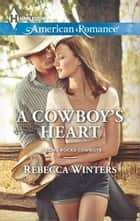 A Cowboy's Heart ebook by Rebecca Winters