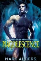 Magolescence ebook by Mark Alders