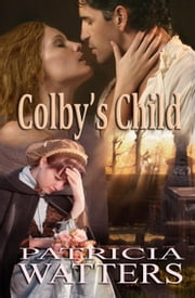 Colby's Child ebook by Patricia Watters