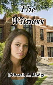 The Witness ebook by Deborah A. Hodge