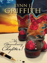 The Extraordinary Chapter ebook by Lynn Griffith