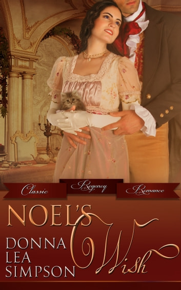 Noel's Wish ebook by Donna Lea Simpson