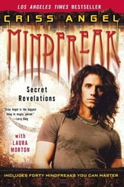 Mindfreak - Secret Revelations ebook by Criss Angel