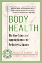 Body of Health ebook by Francesca McCartney