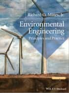Environmental Engineering - Principles and Practice ebook by Richard O. Mines Jr.