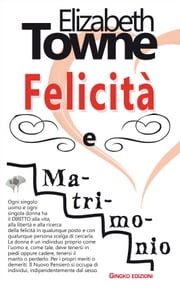 Felicità e matrimonio ebook by Kobo.Web.Store.Products.Fields.ContributorFieldViewModel