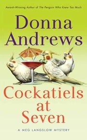 Cockatiels at Seven ebook by Donna Andrews