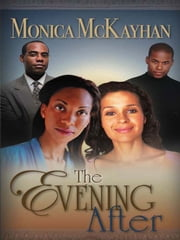 The Evening After ebook by Monica McKayhan