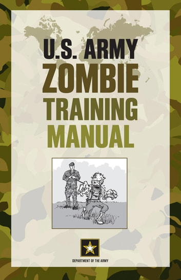 Us army zombie training manual ebook by department of the army us army zombie training manual ebook by department of the army fandeluxe Image collections