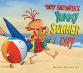 Taffy Saltwater's Yummy Summer Day ebook by Michael Paraskevas