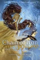 Chain of Iron ebook by Cassandra Clare