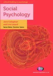 Social Psychology ebook by Ms Jane Callaghan,Ms Lisa Lazard