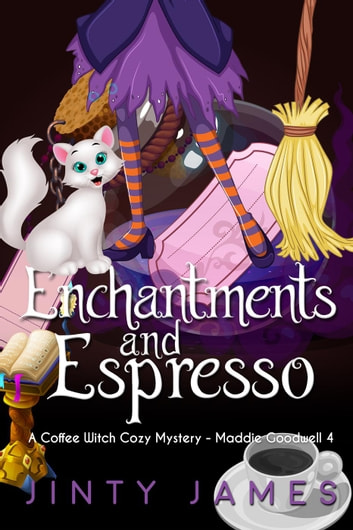 Enchantments and Espresso - Maddie Goodwell ebook by Jinty James