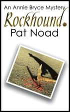 Rockhound ebook by Pat Noad