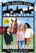 Horse Crazy ebook by Bonnie Bryant