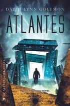 Atlantes ebook by David Lynn Golemon