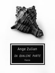 Da qualche parte ebook by Ange Zulian