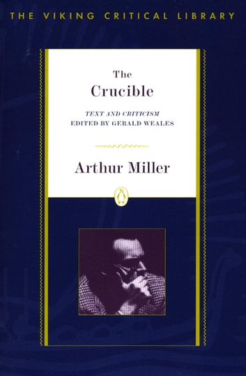 The Crucible - Revised Edition ebook by Arthur Miller
