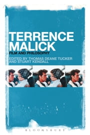 Terrence Malick - Film and Philosophy ebook by