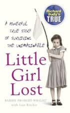 Little Girl Lost ebook by Barbie Probert-Wright, Jean Ritchie