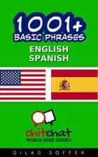 1001+ Basic Phrases English - Spanish ebook by Gilad Soffer