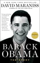 Barack Obama - The Story ebook by David Maraniss