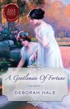 A Gentleman Of Fortune/Married - The Virgin Widow/Bought: The Penniless Lady ebook by Deborah Hale