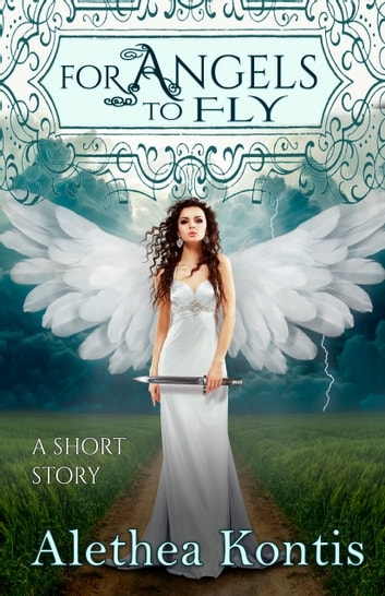 For Angels to Fly - A short story ebook by Alethea Kontis