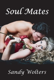 Soul Mates ebook by Sandy Wolters