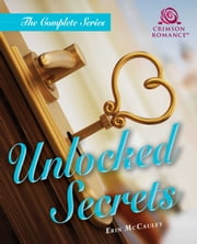 Unlocked Secrets - The Complete Series ebook by Erin McCauley