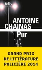 Pur ebook by Antoine Chainas