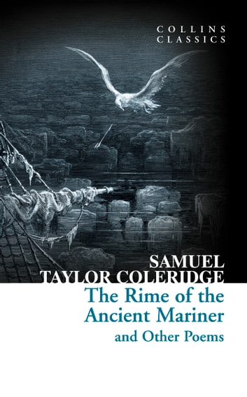 samuel taylor coleridges poem the rime of the ancient mariner is a parable and romantic literature Samuel taylor coleridge coleridge's poem, the rime of the ancient mariner as an english literature major, coleridge was one of my favorite english poets.