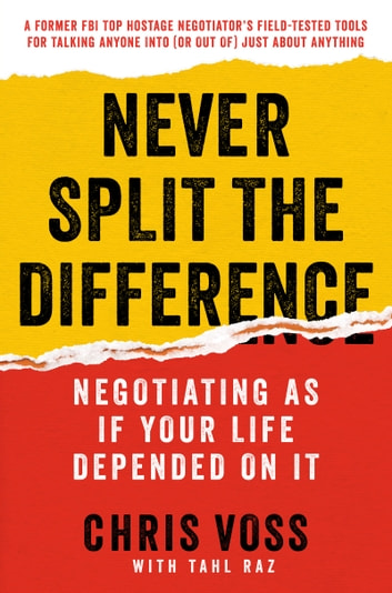 Never split the difference ebook by chris voss 9780062407818 never split the difference negotiating as if your life depended on it ebook by chris fandeluxe Epub